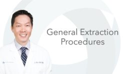 General Extraction performed by Dr. Ahn and Dr. Girard